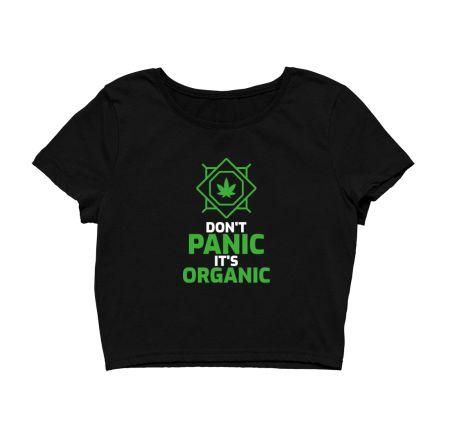 Don't Panic It's Organic - Weed