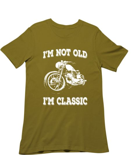 I'm Not Old I'm Classic Vintage Biker Quote