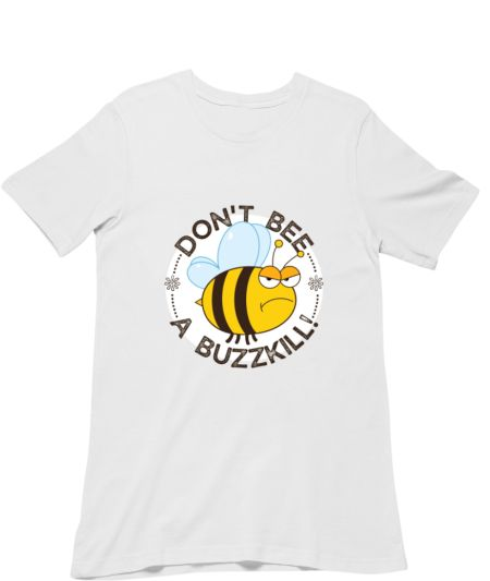 Don't bee a buzzkill!
