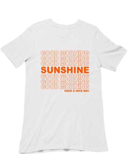 Good Morning Sunshine Positive Vibes Positive Life