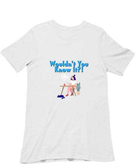 Wouldn't You Know It?! 2