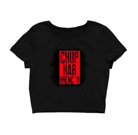 Chup Kar Bhenc**d