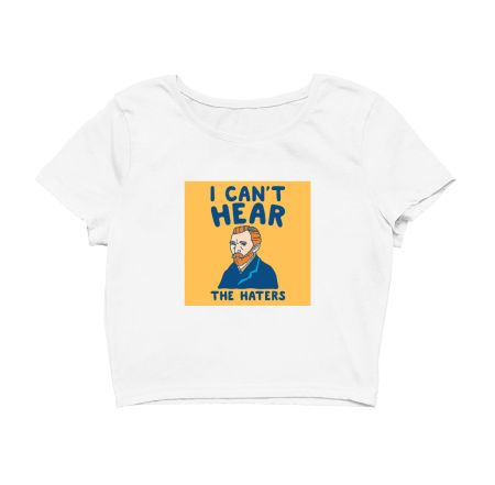Vincent van gogh, i cant hear your haters tee