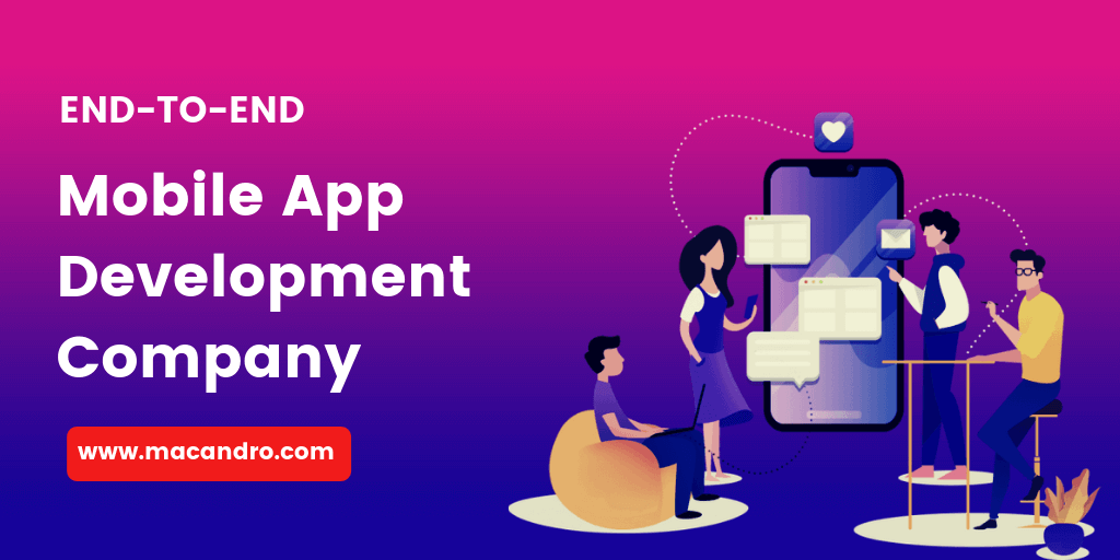 End to End Mobile App Development Company