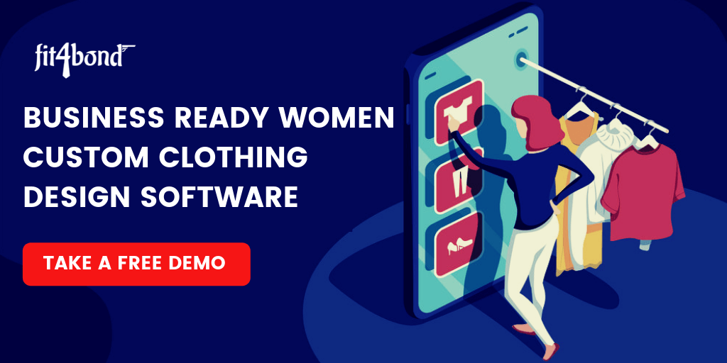 Business Ready Women Custom Clothing Design Software - 2019