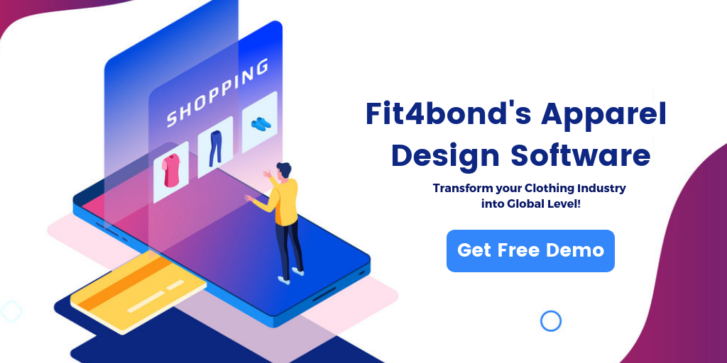 How Fit4bond's Apparel Design Software Transforming Clothing Industry?