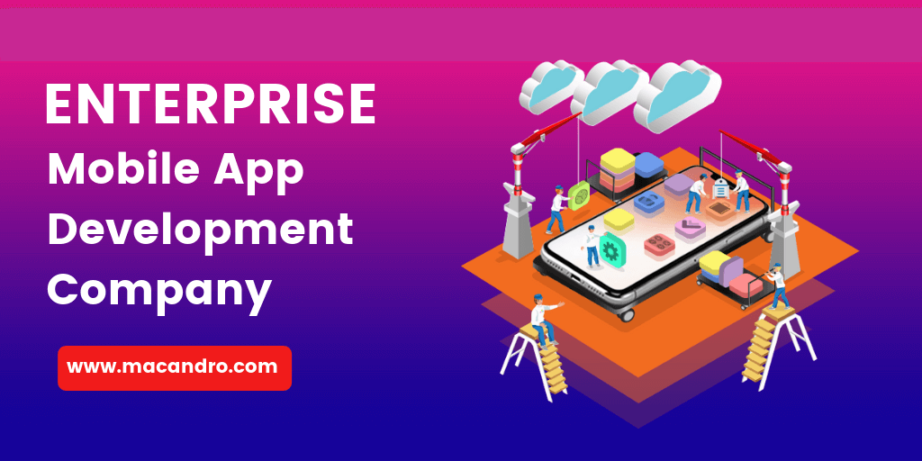 Enterprise Mobile App Development Company