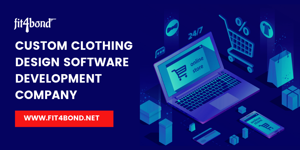 CUSTOM CLOTHING DESIGN SOFTWARE DEVELOPMENT COMPANY