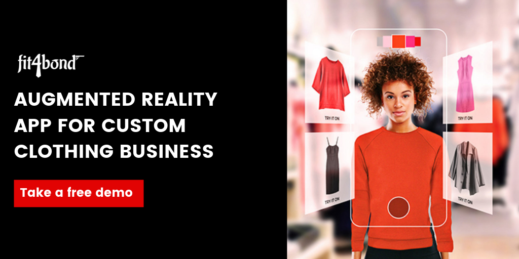 AUGMENTED REALITY APP FOR CUSTOM CLOTHING INDUSTRY