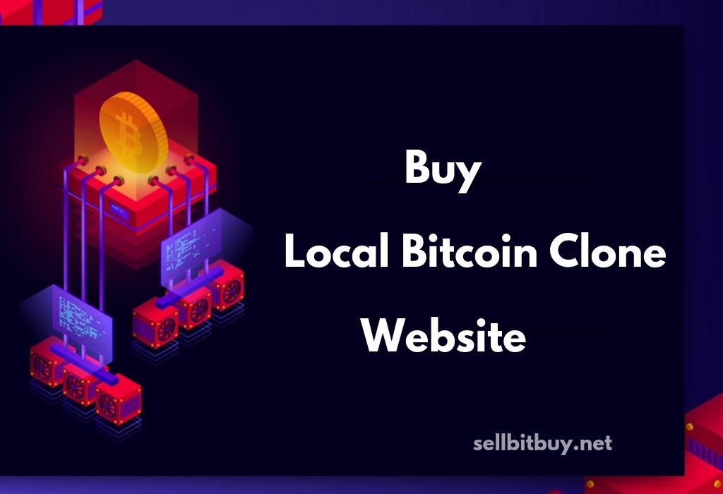 Why bitcoin entrepreneur build a localbitcoins clone website?