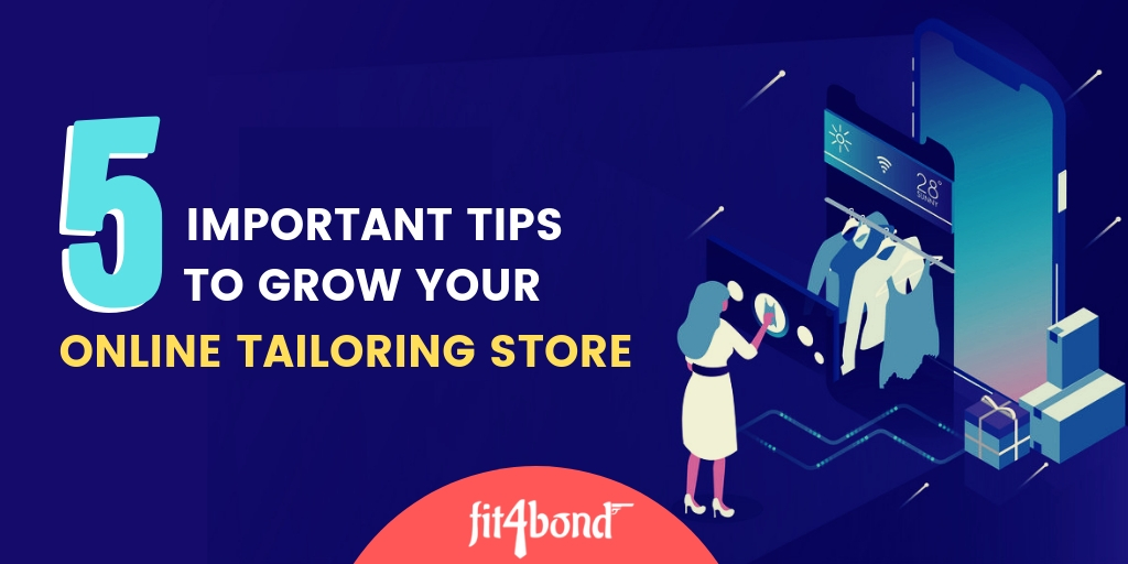 5 Striking Steps to Boost Your Online Tailoring Business