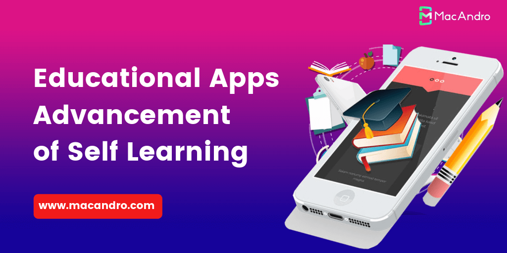 Educational Apps - An Advancement of Self Learning