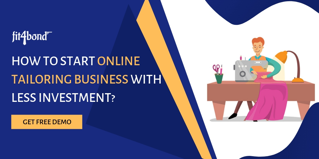 How to Start Online Tailoring Business With Less Investment?