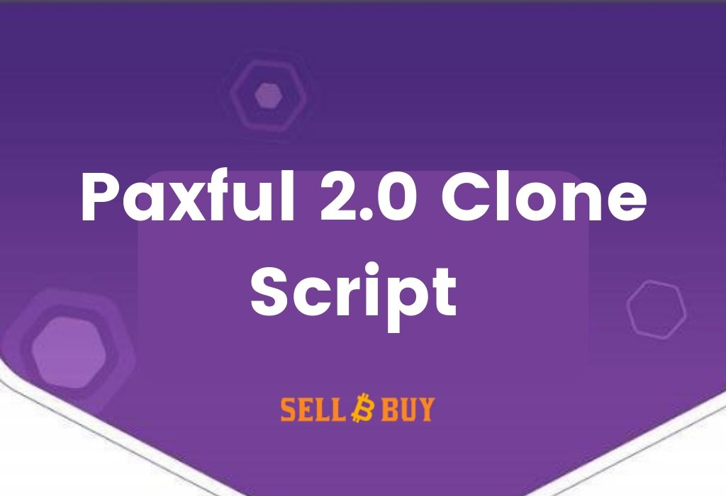 Paxful 2.0 clone script-Build your new bitcoin exchange website like paxful.