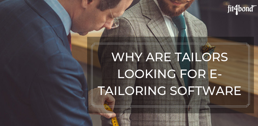 Why are Tailors Looking for E-Tailoring Software?