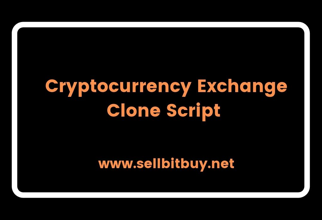 Top 15 cryptocurrency exchange clone script- To start the cryptocurrency exchange platform.