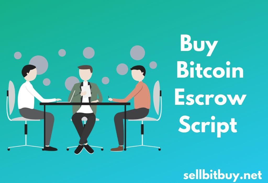 Bitcoin Escrow Script - Start Your Own Bitcoin Escrow Business Instantly
