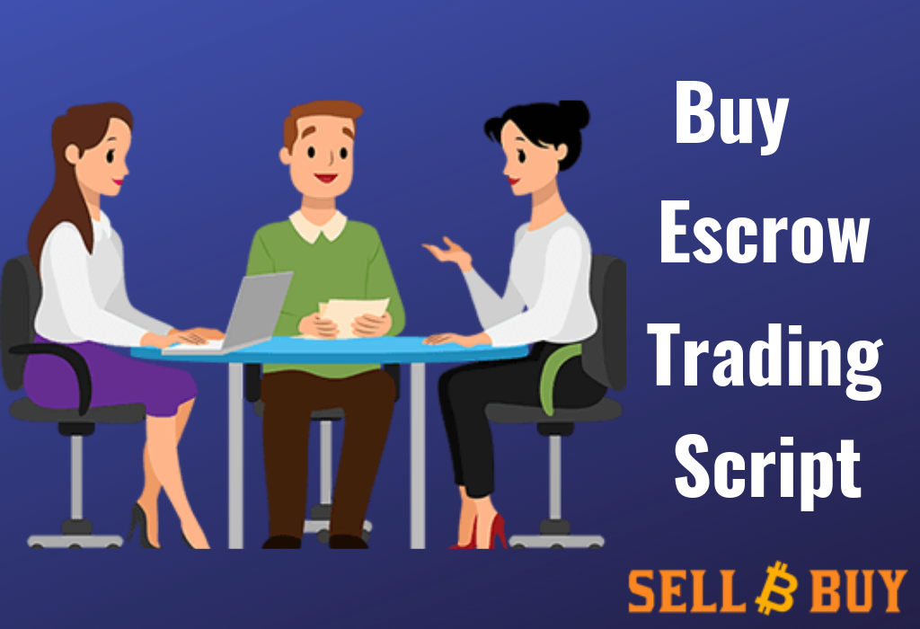 Escrow trading script-Start your own escrow trading business to get more revenue.