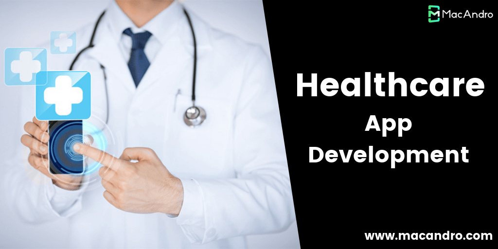 Healthcare App Development - An Immense revolution in Healthcare Industry