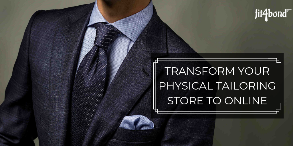 How to Transform Your Physical Tailoring Store to Online?