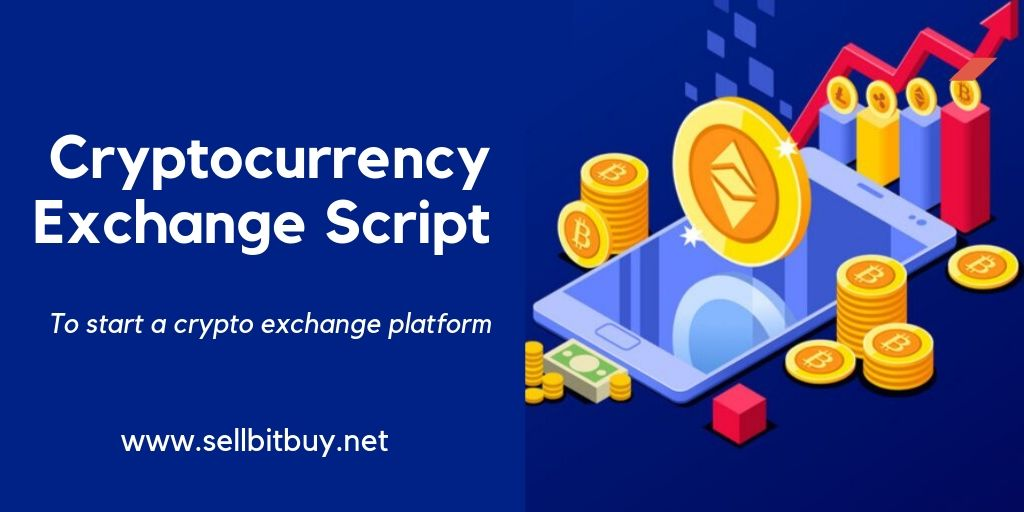 Cryptocurrency Exchange Script- To Start Your Own Cryptocurrency Exchange Website instantly.