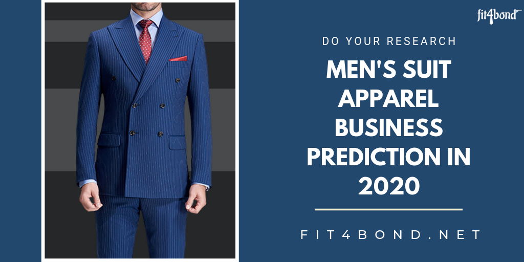 Expected Revenue of Men's Suit Apparel Business Predictions in 2020