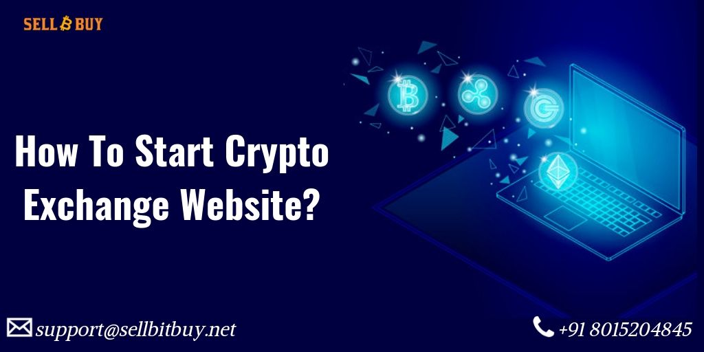 How to start a crypto exchange website? A complete guide to become cryptopreneur