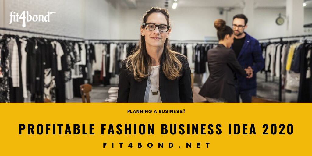 Profitable Fashion Business Ideas for 2020