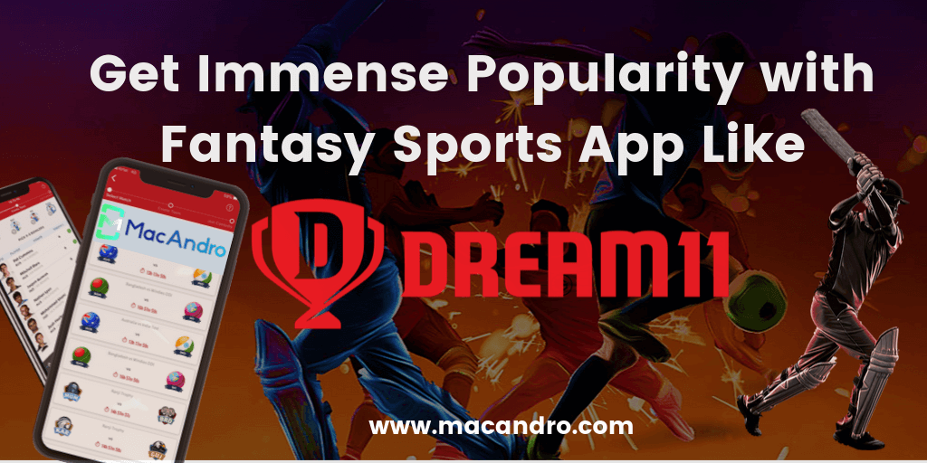 Dream11 Clone App Development - Build your Own Fantasy Sports App