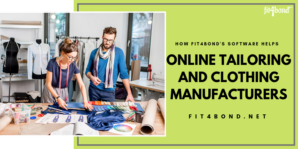 How Fit4bond's Software helps Tailors and Clothing Manufacturers?