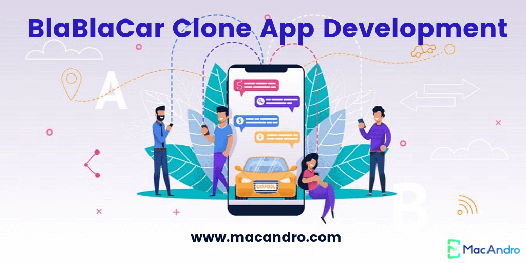 BlaBlaCar Clone App Development - Start Your Own Ride Sharing App