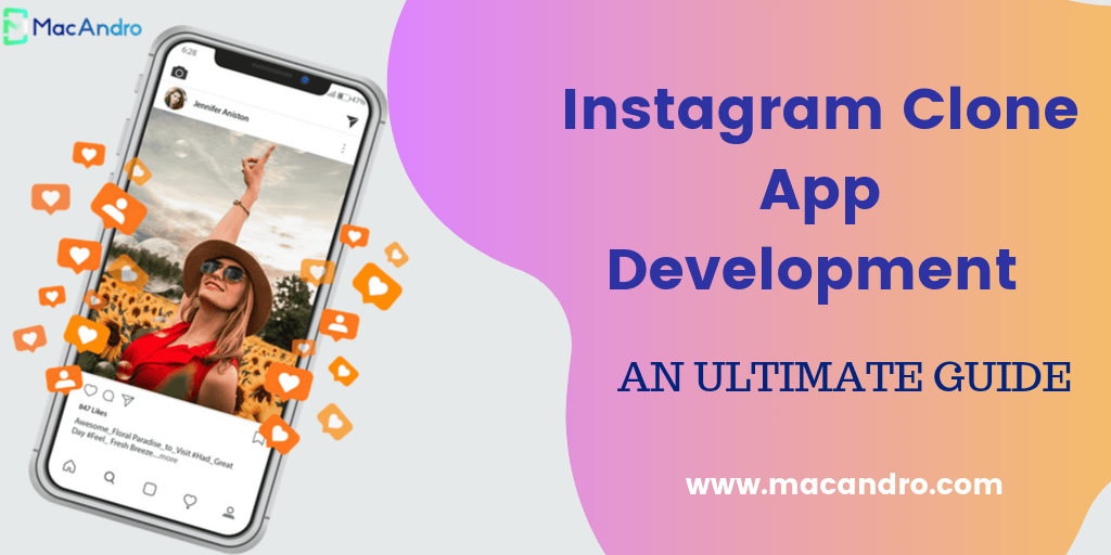 Instagram Clone App Development - Build Your Own Photo Sharing Application