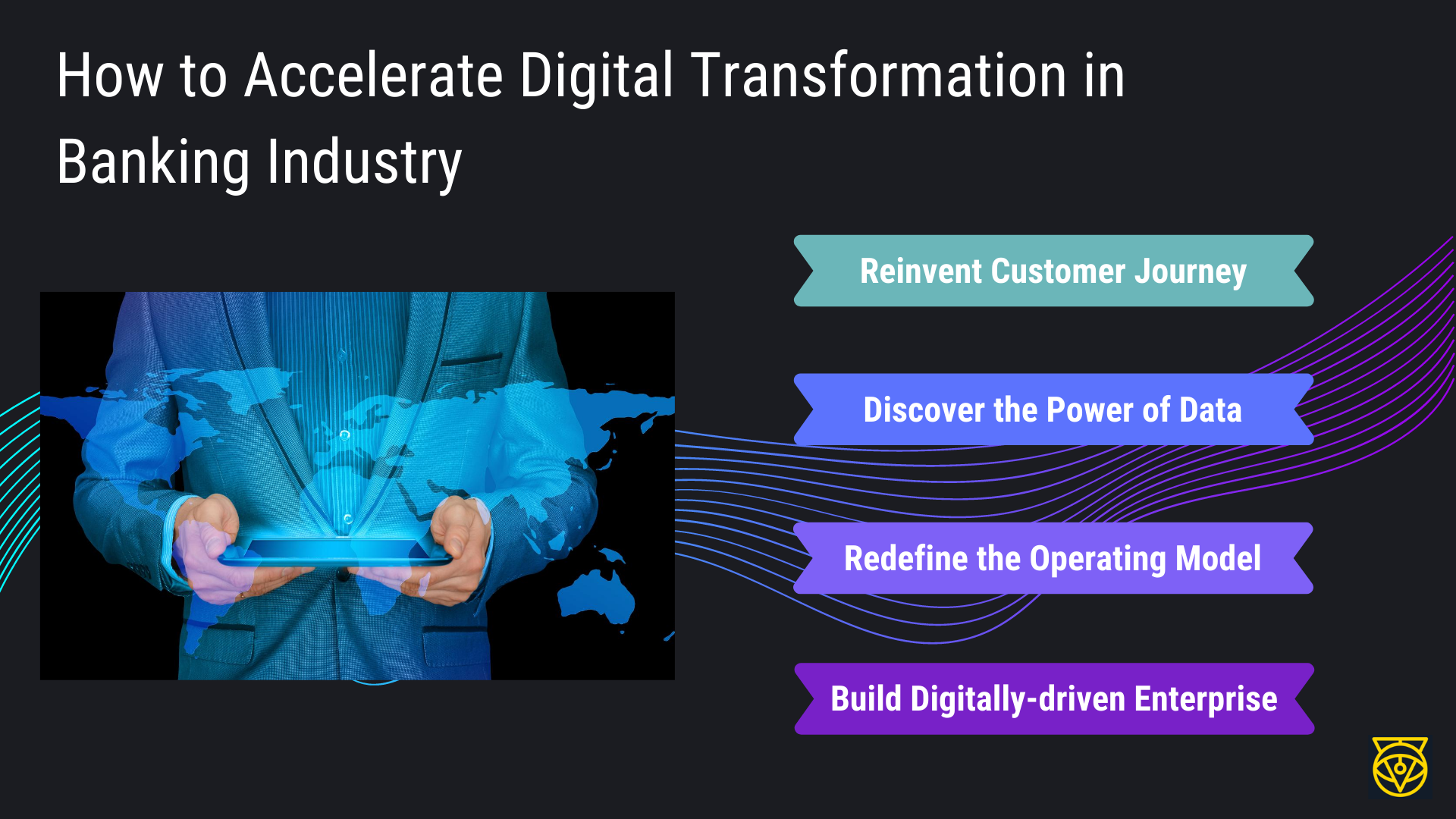 How to Accelerate Digital Transformation in Banking Industry