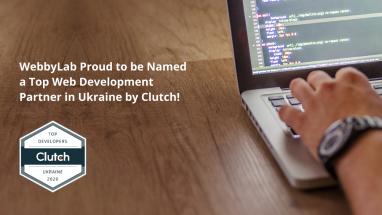 WebbyLab Proud to be Named a Top Web Development Partner in Ukraine by Clutch!