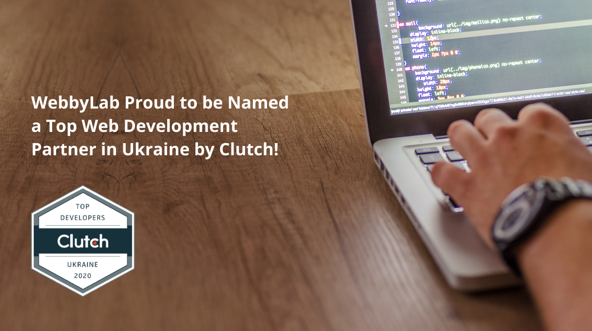 WebbyLab Proud to be Named a Top Web Development Partner in Ukraine by Clutch!