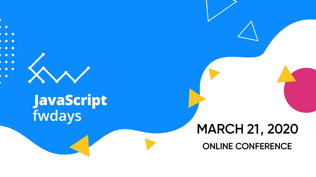 JavaScript fwdays'20 онлайн!