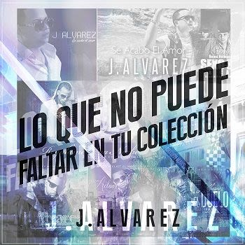 cd j alvarez exitos disco 2014
