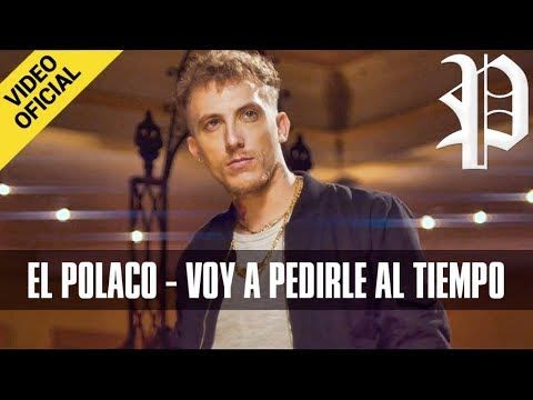 El Polaco - Voy a Pedirle al Tiempo (Video Oficial + MP3) | Reggaeton Argentino