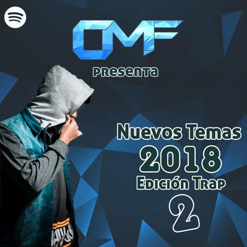 Novedades trap latino 2018 parte 2