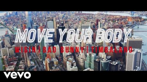 Wisin ft Timbaland y Bad Bunny - Move Your Body | Wisin