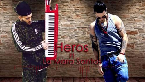 La Mara Santos ft Heros - Tan Bonita | La Mara Santos