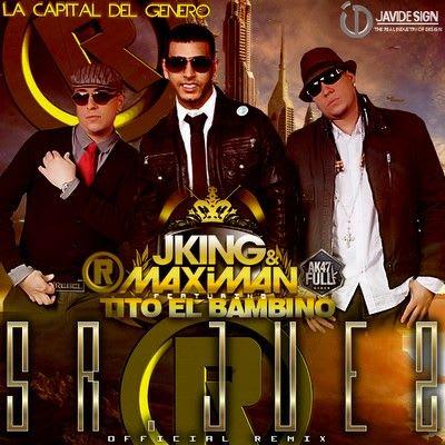 J-King & Maximan Ft. Tito El Bambino & Gocho - Sr. Juez (Official Remix) | General