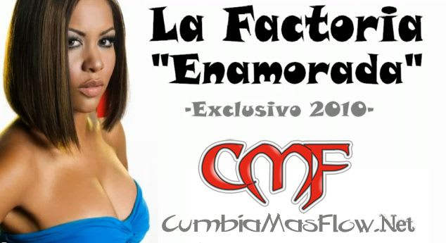 La Factoria - Enamorada (2010) [PANAMA MUSIC]   General