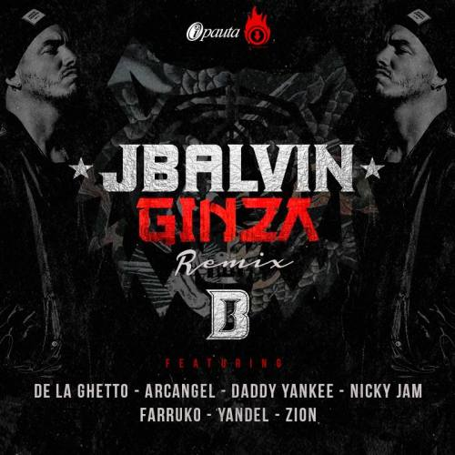 J Balvin Ft. De La Ghetto, Arcangel, Daddy Yankee, Nicky Jam, Farruko, Yandel Y Zion