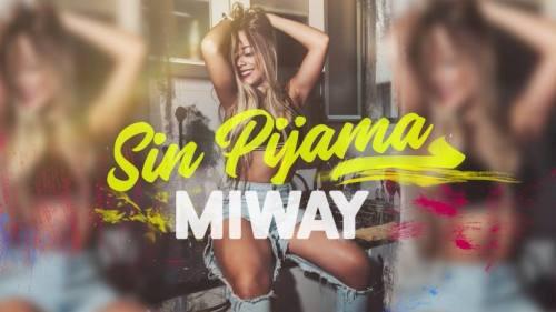 Miway - Sin Pijama | Cumbia Pop