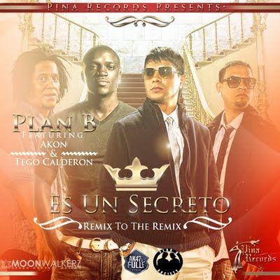Plan B Ft. Akon y Tego Calderon