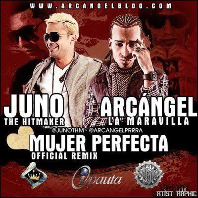 Juno Ft Arcangel - Mujer Perfecta (Prod. Musicologo y Menes)   General