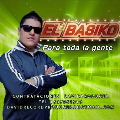 El Basiko - Para Toda La Gente (Difusion Full 2011) | Cumbia