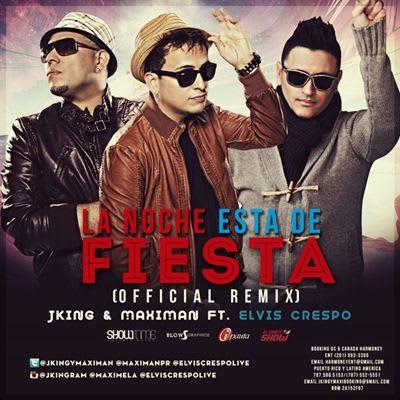 JKing & Maximan Ft. Elvis Crespo