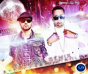 Jayko El Prototipo Ft. Guelo Star - Party Descontrolao (Remix) | General